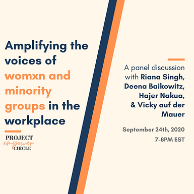 Panel Discussion: Amplifying the Voices of Womxn and Minority Groups in the Workplace