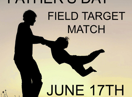Father's Day June 17th Field Target Match