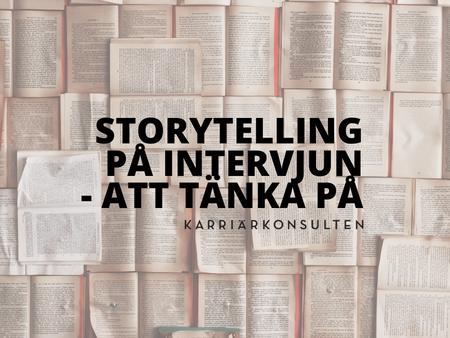 Rusta och matcha - storytelling under arbetsintervjun