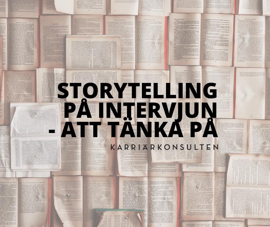 Flera uppslagna böcker, texten storytelling på intervjun - att tänka på och Karriärkonsultens logga.