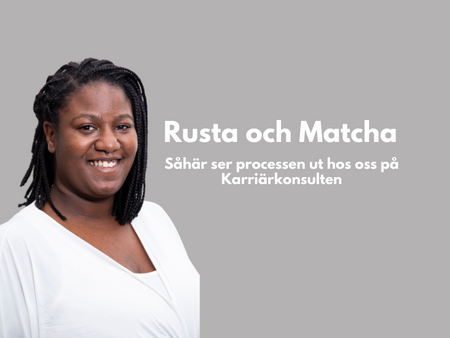 Rusta och matcha - vår process!