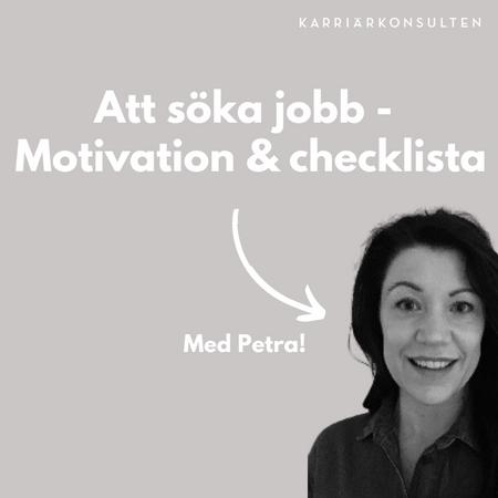 Motivation och checklista i jobbsökardjungeln!