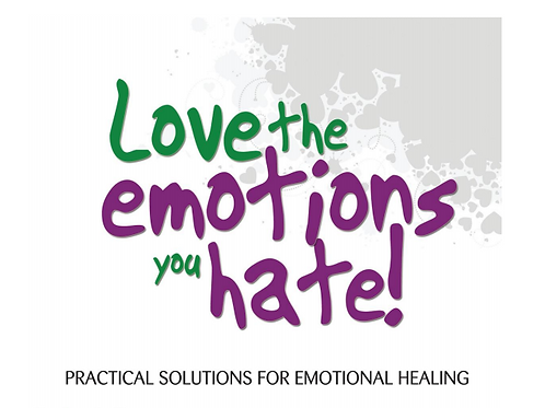 Love the Emotions You Hate