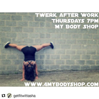 Twerk after Work with Tasha! __August sc