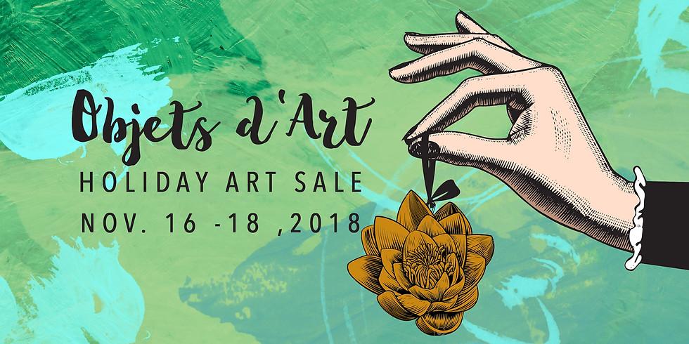 Objets d'Art Holiday Art Sale