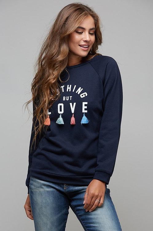 Nothing But Love Sweatshirt