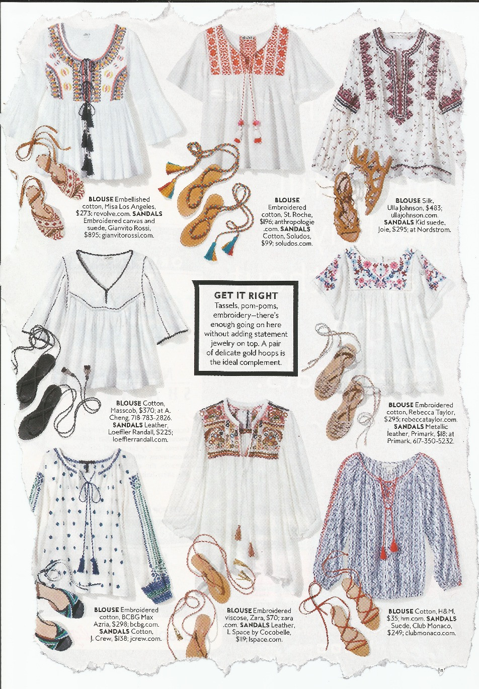 InSTYLE says keep the jewelry light on top when wearing peasant tops.  See our Tunics page for tops like these (for a lot less money!)