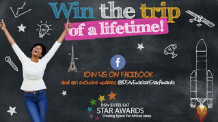 Win the trip of a lifetime: DSTV Eutelsat Star Awards for teenagers