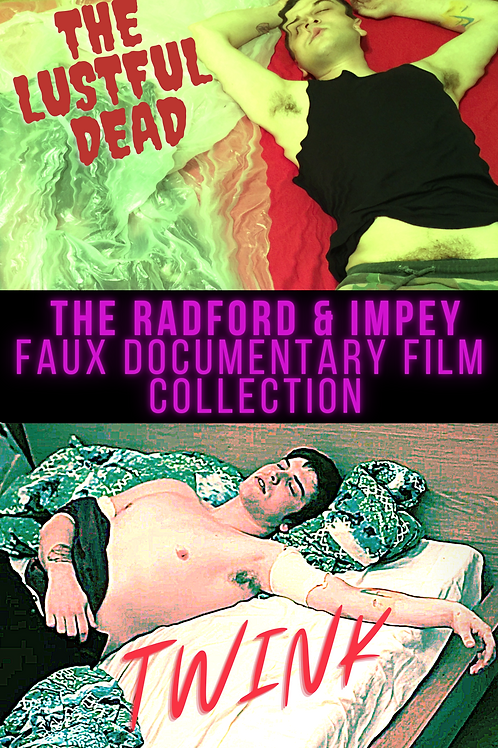 """The Radford & Impey Faux Collection- 2 Films 'Twink"""" & 'The Lustful Dead' DVD '"""