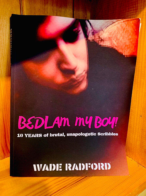 ***SIGNED*** Bedlam My Boy Coffee Table Anniversary Poetry Anthology.