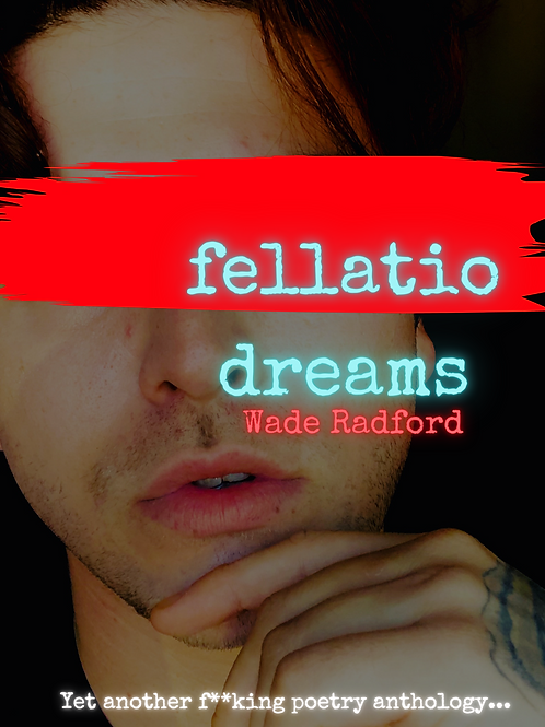 ***SIGNED*** Fellatio Dreams Poetry Anthology (2021)
