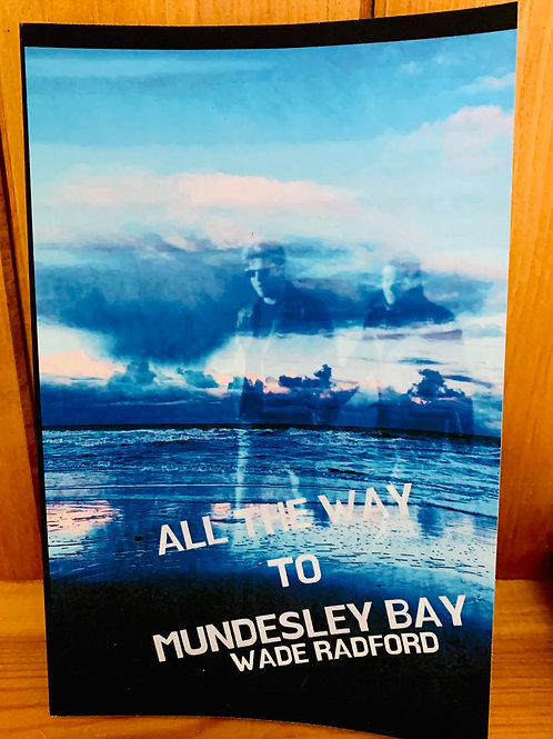 ***SIGNED*** - All the way to mundesley bay (Fiction)