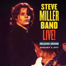 The Unearthing of a New Steve Miller Album