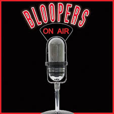 My Radio Bloopers Part 1