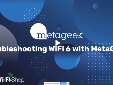 "Webinar Recording: ""Troubleshooting Wi-Fi 6 with MetaGeek"""