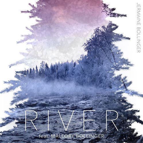 River (feat. Mallory Bollinger)