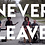 Thumbnail: Never Leave - Official Music Video