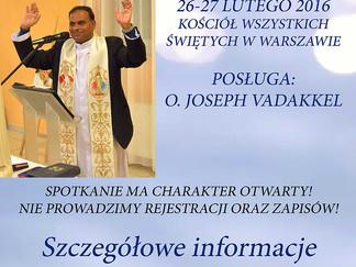 Msza Św. z modlitwą o uzdrowienie z udziałem ojca Josepha Vadakkela