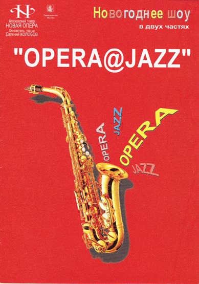 1. Opera & Jazz