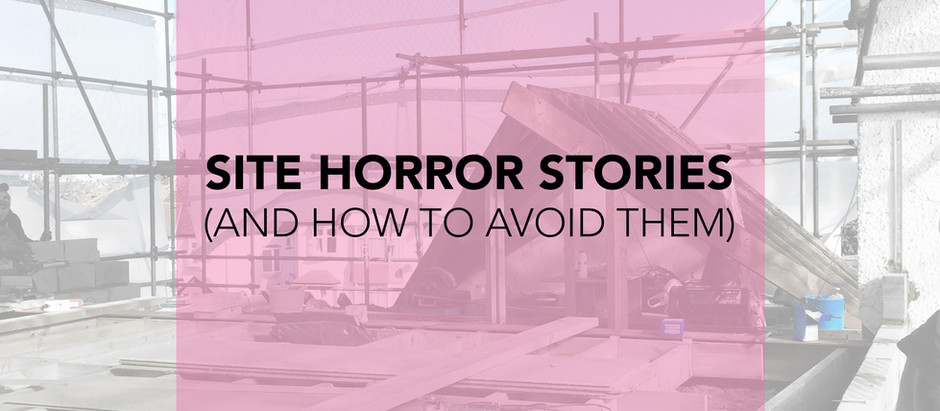 The 3 most common site horror stories and how to avoid them