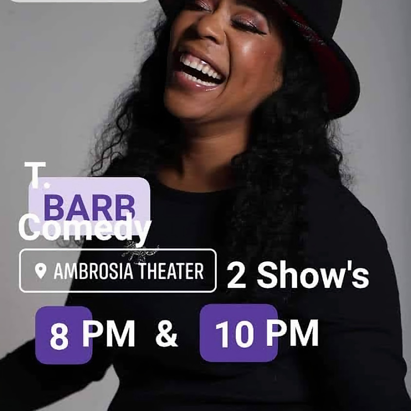 Private Stand-Up Comedy W/T. BARB  8PM