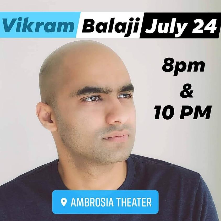 Private Stand-Up Comedy W/VIKRAM BALAJI  10PM