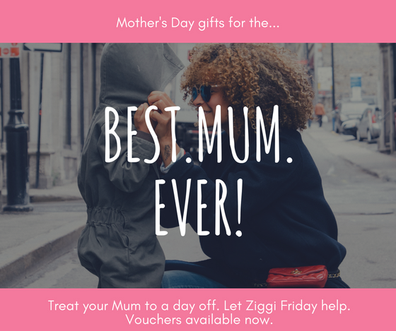 Treat your Mum to a day off