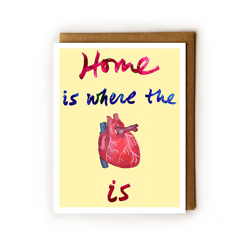 Home is where the Heart Is - Blank Card