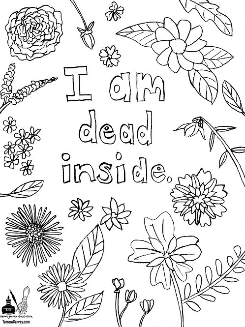 DEAD INSIDE Coloring Page - use coupon code TIMETOCOLOR