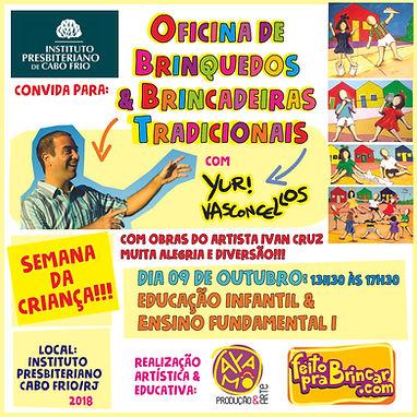 OFICINA DE BRINCADEIRAS - INSTITUTO PRESBITERIANO DE CABO FRIO/RJ