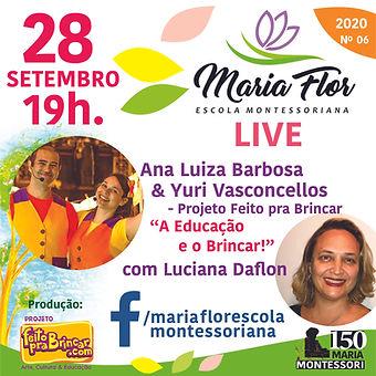 LIVE MARIA FLOR - Projeto Feito pra Brincar - 28 de setembro de 2020