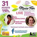 Dia - 31 ARTE LIVES MARIA FLOR - AGOSTO