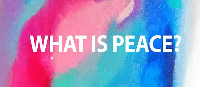 Whatispeace-website.jpg