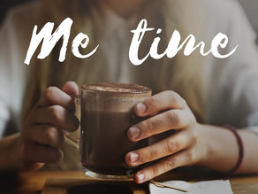 The Importance of ME Time and Loving yourself
