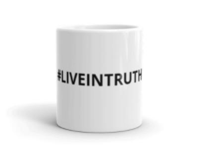 #LIVEINTRUTH Mug