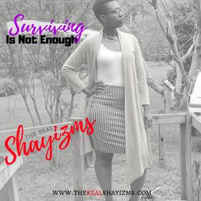 Surviving Is Not Enough