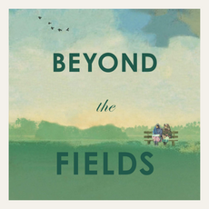 BOOK REVIEW: Beyond The Fields