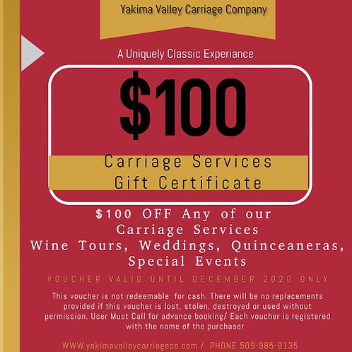 Yakima Valley Carriage $100 Gift Certificate