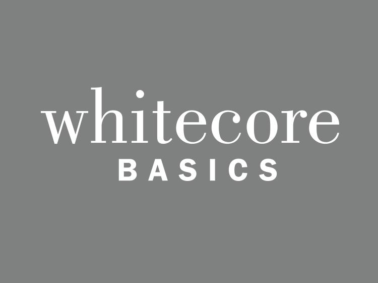 Whitecore Basics