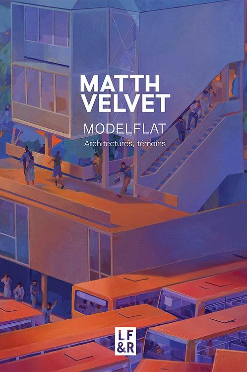 Matth Velvet : Modelflat