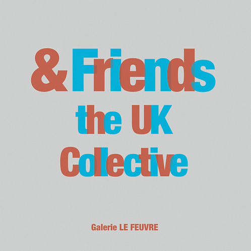 & Friends : The UK Collective