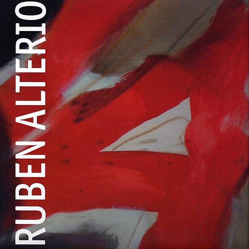 Ruben Alterio : œuvres récentes