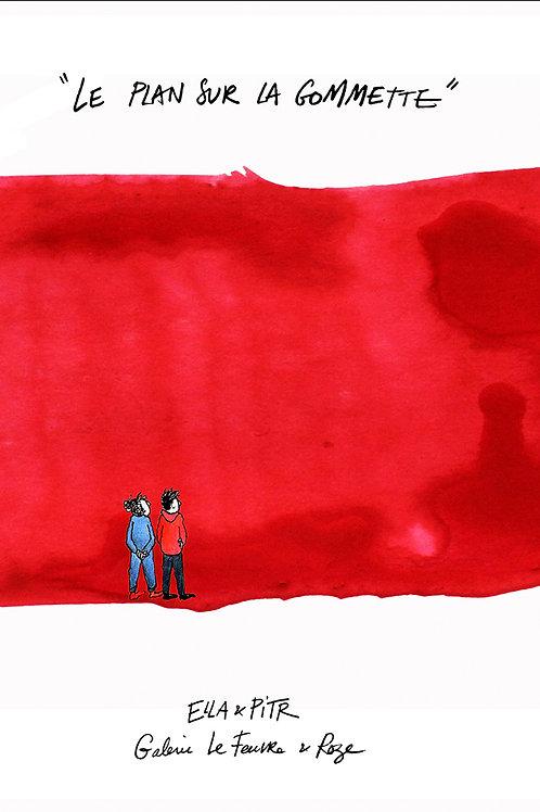 Ella & Pitr : Le plan sur la gommette