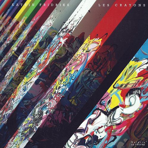 Katrin Fridriks : Les Crayons