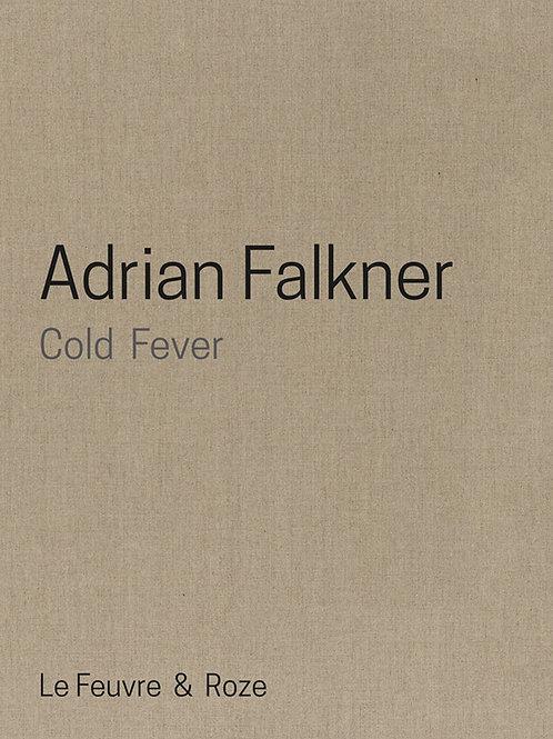 Adrian Falkner : Cold Fever