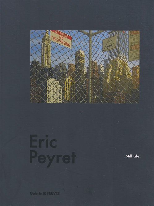 Eric Peyret : Still Life