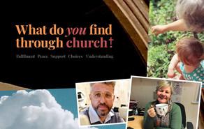 What do you find through Church?