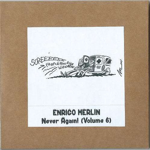Enrico Merlin: Never Again! (Volume 6)
