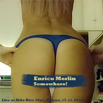 Enrico Merlin: Somewhere! (14)