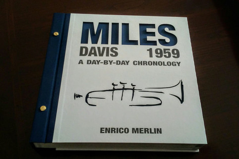 My new book, MILES DAVIS 1959 • A DAY-BY-DAY CHRONOLOGY, is finally out!!!